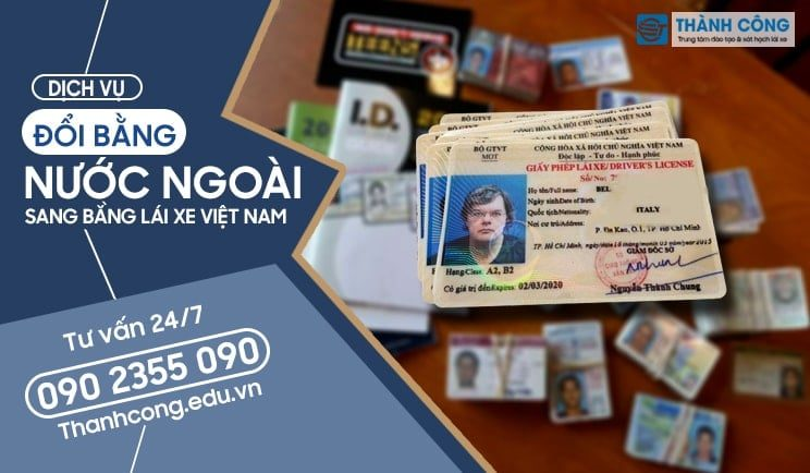 Đổi bằng lái xe cho người nước ngoài sang Việt Nam